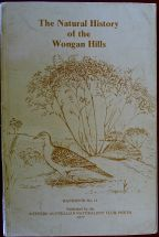 Book: The Natural History of the Wongan Hills, by the Western Australian Naturalists' Club, Perth, 1977
